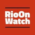 Rio on Watch